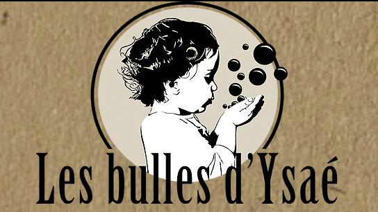 Les Bulles d'Ysae